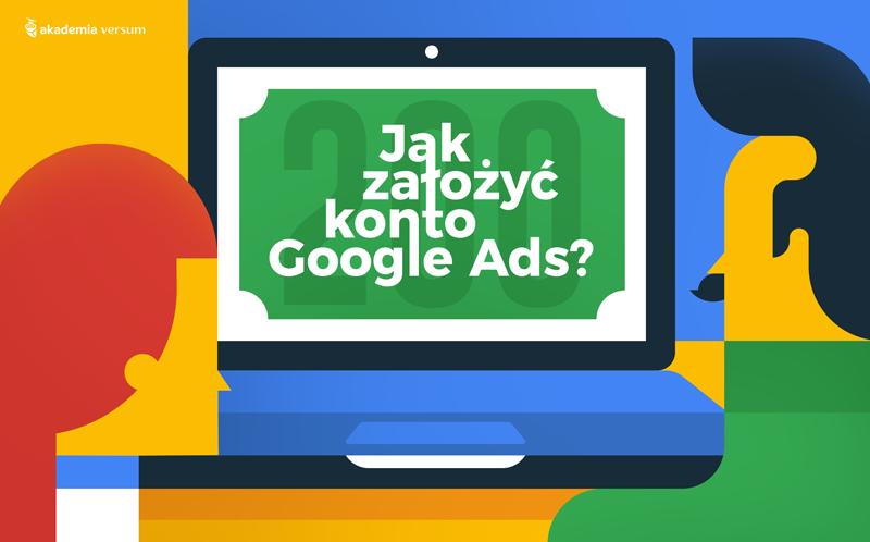 jak zalozyc google ads
